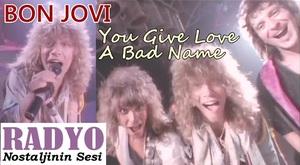 Bon Jovi - You Give Love A Bad Name (1986)