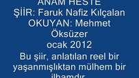 Faruk Nafiz Kılıçalan Şiiri   ANAM HESTE! Okuyan Mehmet Öksüzer